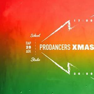 The ProDancers XMAS Studio Show 2019  Friday December 20th