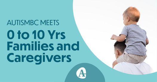 AutismBC Meets (0-10 yrs), 26 October | Online Event | AllEvents.in