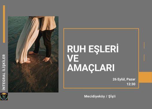 Ruh Eşleri ve Amaçları, 26 September | Event in Tekirdað | AllEvents.in