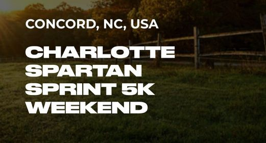CHARLOTTE SPARTAN SPRINT 5K WEEKEND, 10 April | Event in Concord | AllEvents.in