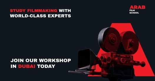 Filmmaking Workshop in DUBAI, 25 November   Event in Bur Dubai   AllEvents.in