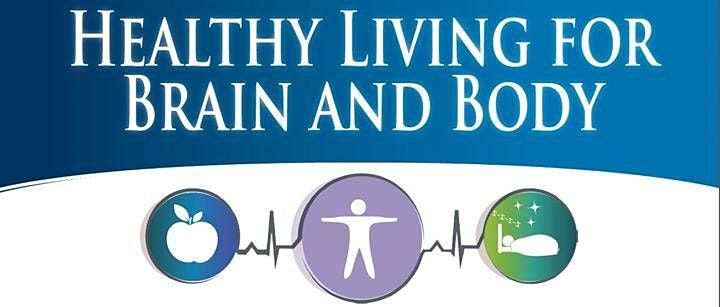 Healthy Living for Your Brain and Body: Tips from the Latest Research, 10 December | Online Event | AllEvents.in