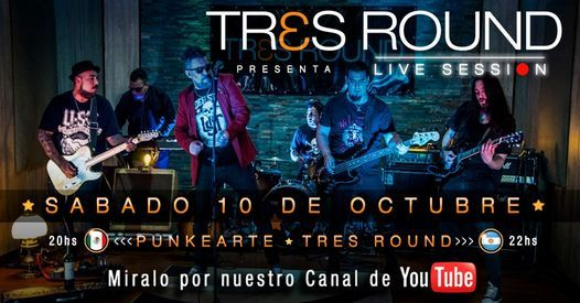 TRES ROUND presenta Live Session