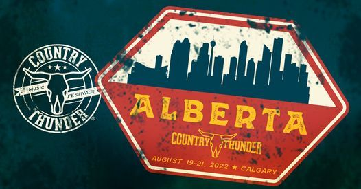 Country Thunder Alberta 2022, 19 August | Event in Calgary | AllEvents.in