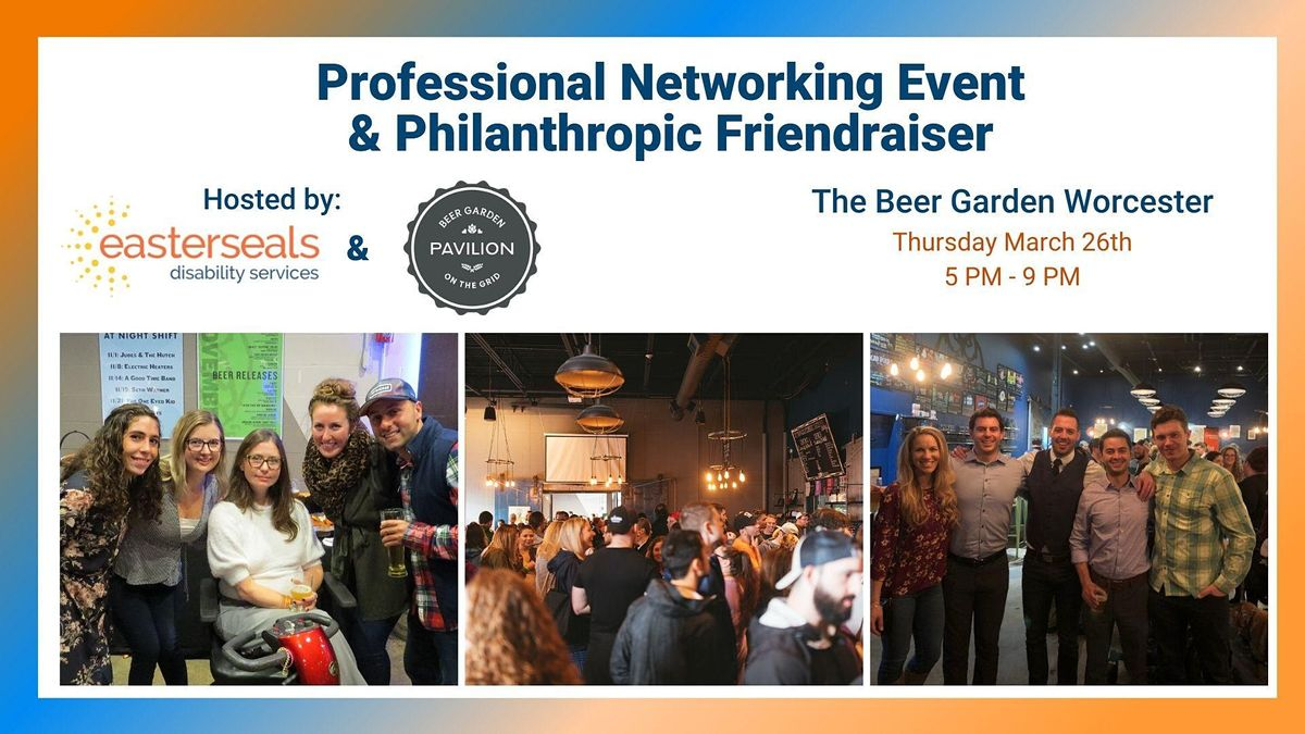 Professional Networking Event & Philanthropic Friendraiser