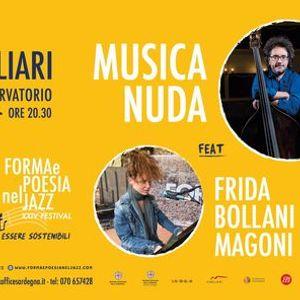 Musica Nuda feat. Frida Bollani Magoni  19 settembre  Auditorium del Conservatorio - Cagliari