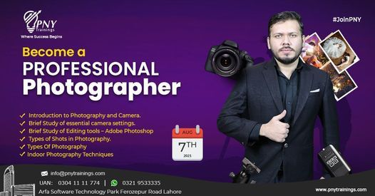 Become a Professional Photographer (Beginner to Pro), 7 August   Event in Lahore   AllEvents.in