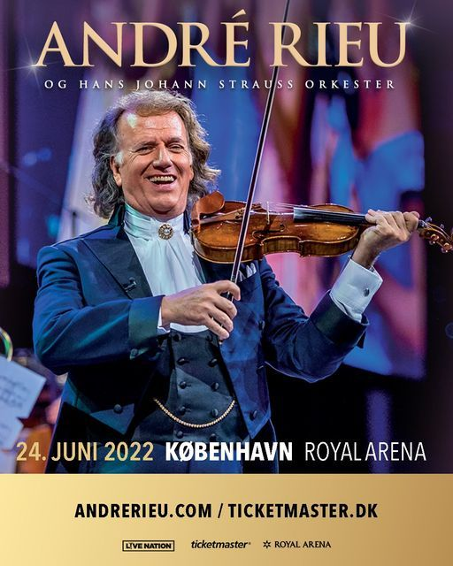 André Rieu / Royal Arena / OBS: Ny dato, 24 June | Event in Copenhagen | AllEvents.in