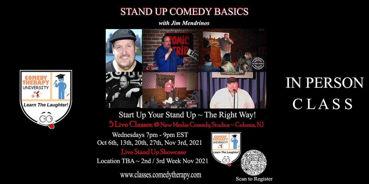 Stand Up Comedy Basics with Jim Mendrinos  ~ Live Class & Grad Show, 6 October   Online Event   AllEvents.in