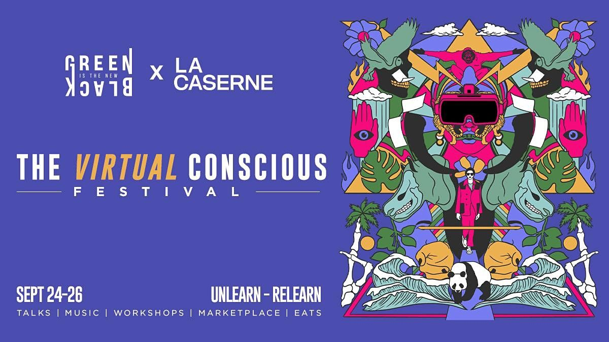 [VIRTUAL] The Conscious Festival 2021, 24 September   Online Event   AllEvents.in