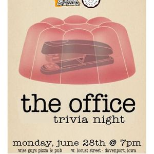 The Office Trivia  Wise Guys Pizza & Pub  Monday June 28th  7pm