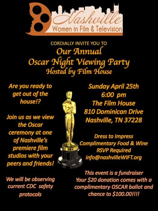 Oscar Night WIFT Party Hosted by FILM HOUSE, 25 April | Event in Nashville | AllEvents.in
