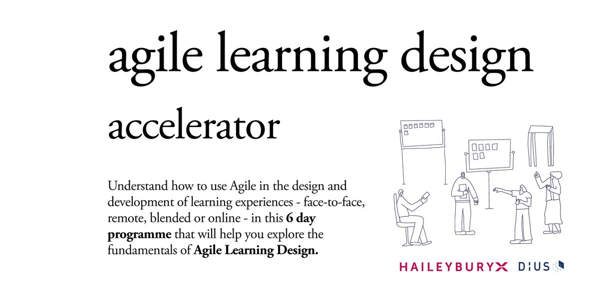 HaileyburyX Agile Learning Design: Accelerator | Online Event | AllEvents.in