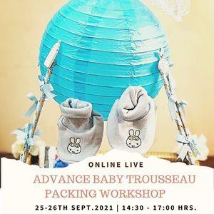 Online Live Advance Baby Trousseau Packing Workshop