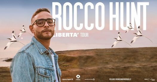 Rocco Hunt • Libertà tour, 22 May   Event in Naples   AllEvents.in
