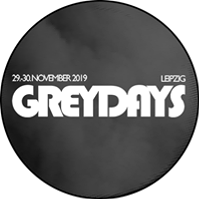 Grey Days Festival Leipzig