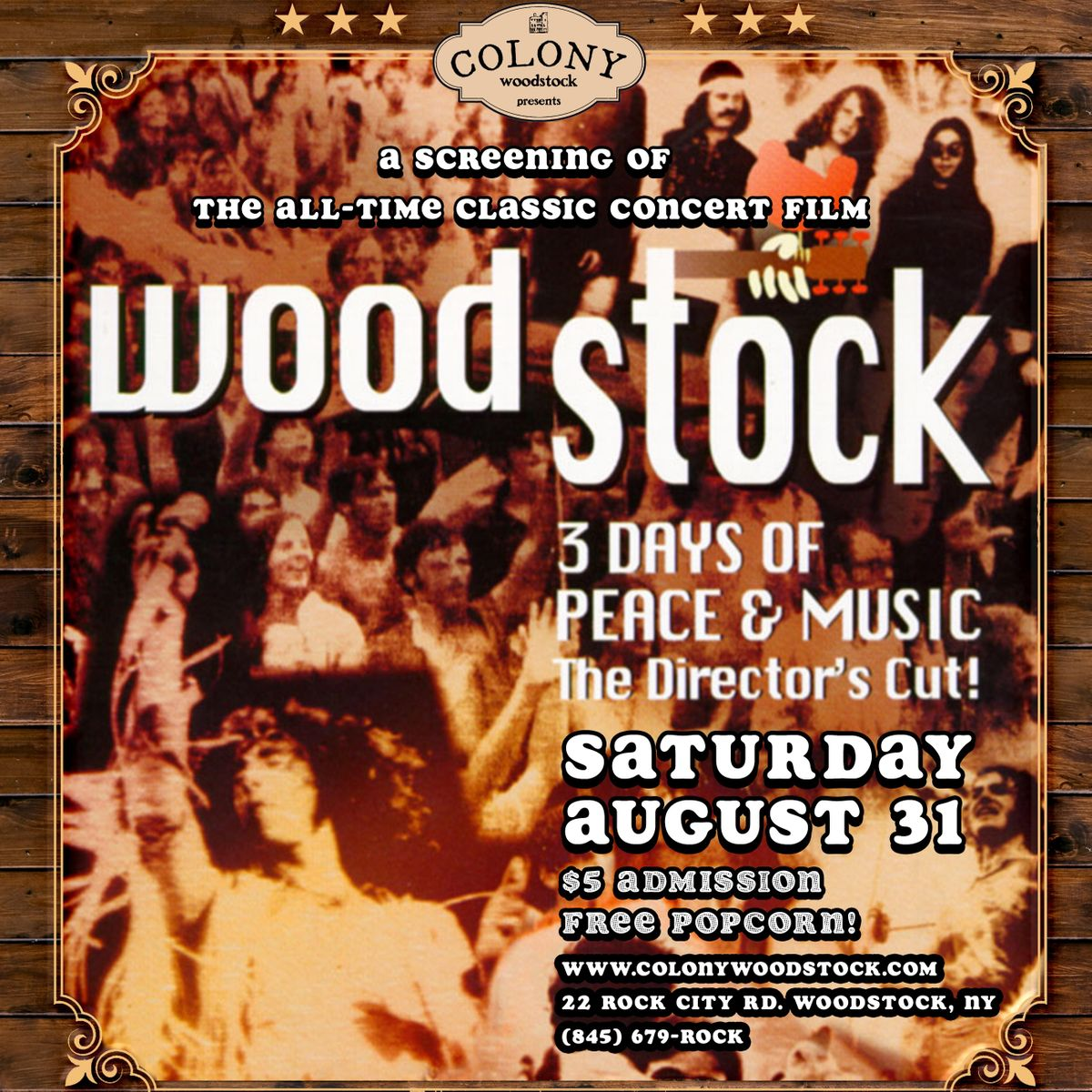 Screening of the film WOODSTOCK at Colony, Woodstock