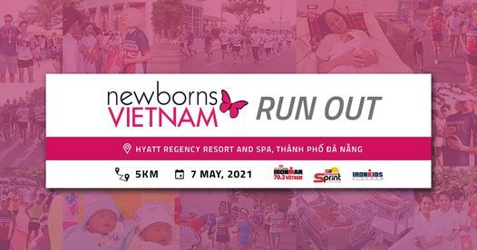 Newborns Vietnam Run Out, 7 May | Event in Danang | AllEvents.in