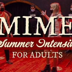 Summer Intensive 2021 Mime With James
