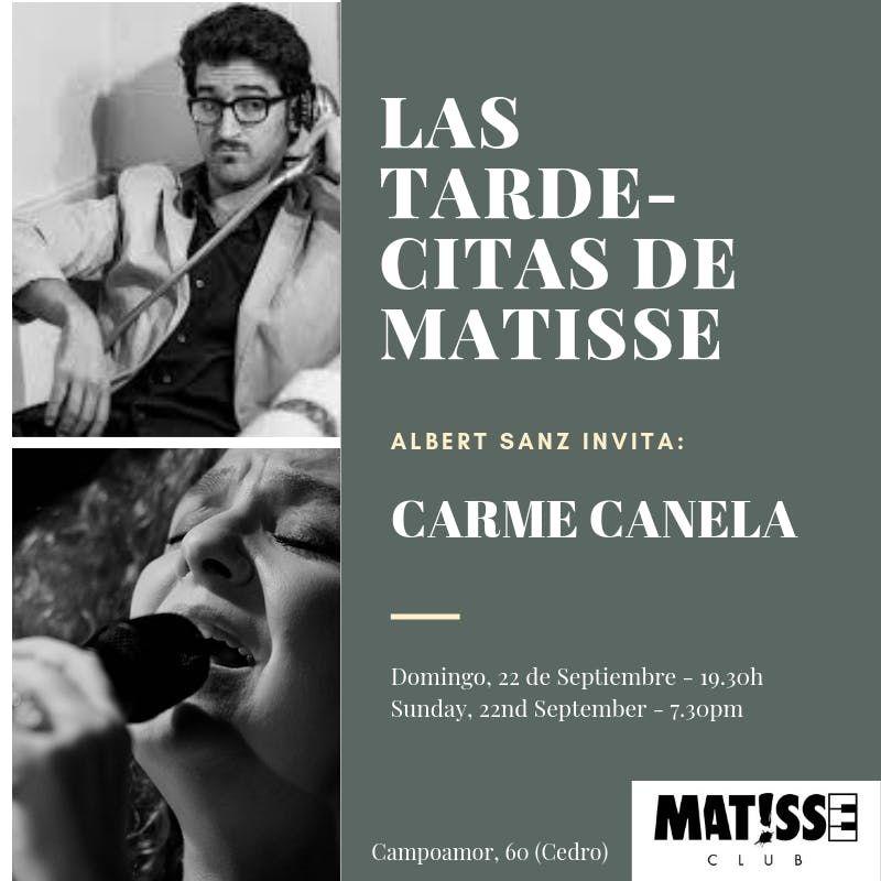 Las tarde-citas de Matisse - Albert Sanz invita a Carme Canela