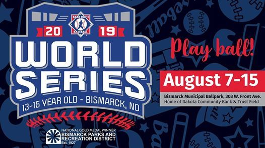 2019 Babe Ruth League 13-15 Year Old World Series at Bismarck