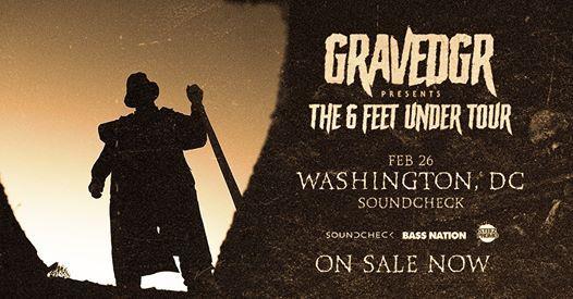 Gravedgr - The 6 Feet Under Tour