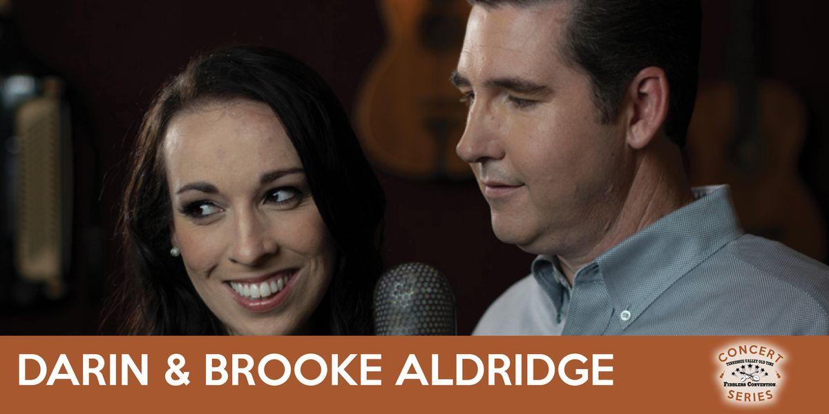 Darin & Brooke Aldridge - TVOTFC Concert Series