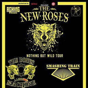The News ROSES Smashing train et The bones machine