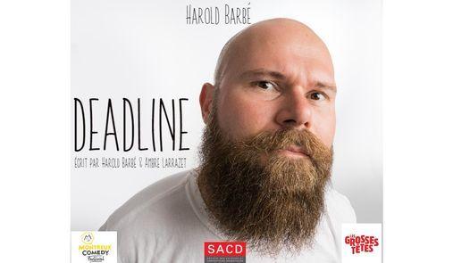 Harold Barbé - Deadline, 12 July | Event in Avignon | AllEvents.in