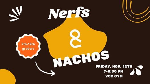 Nachos & Nerfs (7th-12th grade students), 12 November   Event in Overland Park   AllEvents.in
