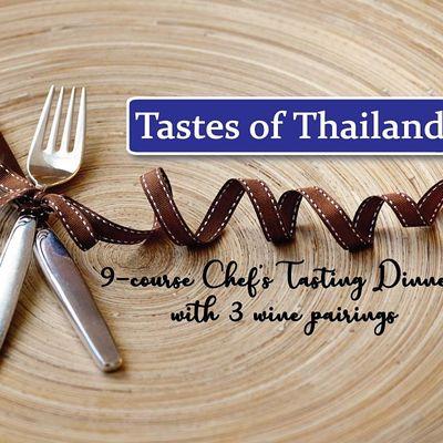 Tastes of Thailand  9-course Chefs Tasting Menu  3 Wine Pairings