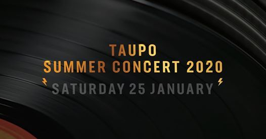 The Summer Concert Tour 2020 - Taupo