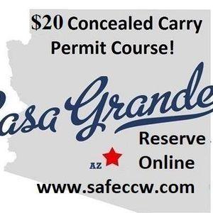 20 AZ Concealed Carry Permit Course in Casa Grande (Arizona CC