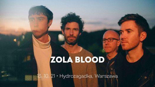 NOWA DATA: Zola Blood 12.2   Hydrozagadka, Warszawa, 12 February   Event in Praga   AllEvents.in