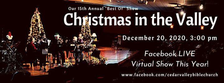 Christmas In The Valley 2020 Christmas in the Valley 2020, Cedar Valley Bible Church, Cedar