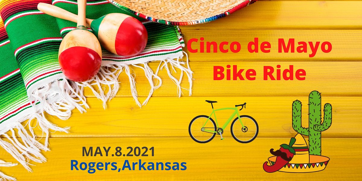 Cinco De Mayo Bike Ride | Event in Rogers | AllEvents.in