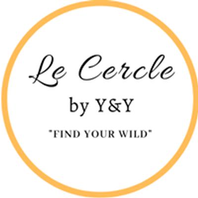 Le Cercle by Y&Y