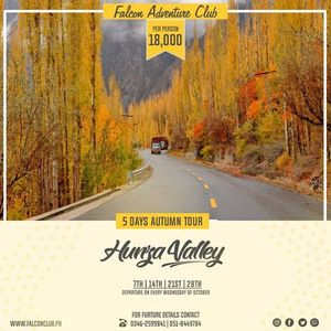 5 Days Autumn tour to Hunza Valley on 7th Oct