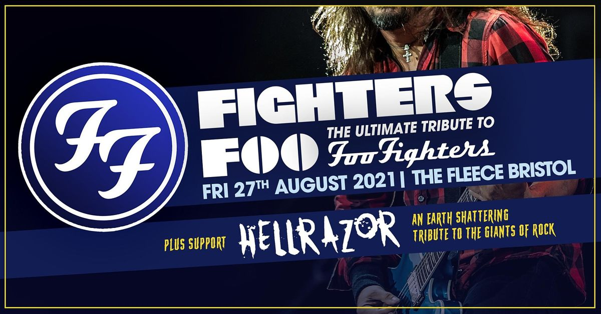 Fighters Foo + Hellrazor, 27 August | Event in Bristol | AllEvents.in