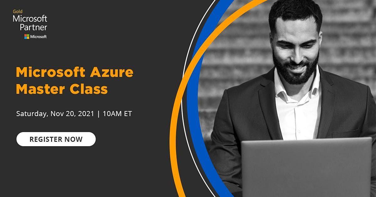 Webinar- Microsoft Azure Master Class, 20 November | Event in New York | AllEvents.in
