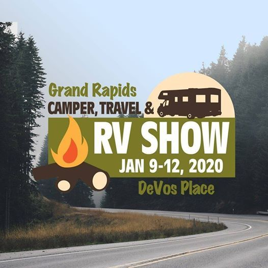 Las Vegas Rv Show 2020.Grand Rapids Camper Travel Rv Show At Devos Place