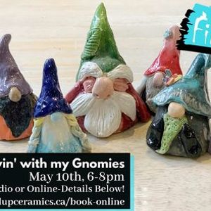 Clayin with your Gnomies Class