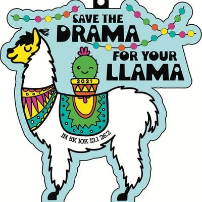 2021  Save the Drama for Your Llama 5K 10K 13.1-Race from Home  Save 5