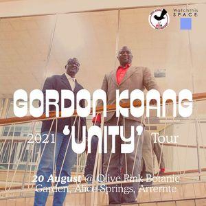 Gordon Koang Unity Tour 2021 - Olive Pink Botanic Garden  Alice Springs (Arrernte)