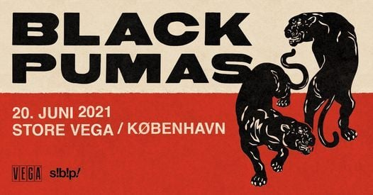Black Pumas (US) i VEGA, 20 June | Event in Copenhagen | AllEvents.in