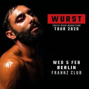 WURST  Berlin Frannz Club