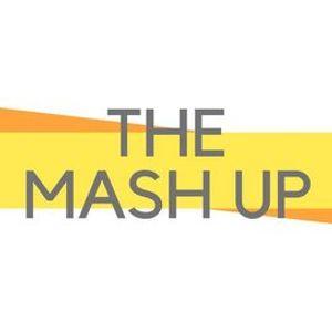 THE MASH UP  - Episode 4