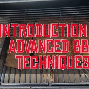 Introduction to Advanced BBQ Techniques
