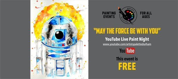 "FREE Watercolour Painting Class ""May The Force Be With You"" 