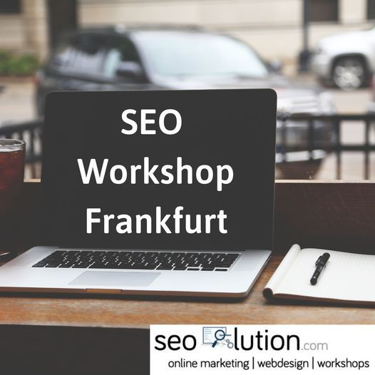 SEO Workshop, 30 October | Event in Frankfurt | AllEvents.in